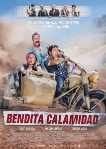 Cartel de 'Bendita calamidad' // Imagen: www.facebook.com/benditacalamidadlapelicula/